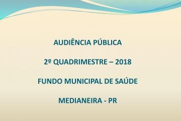 Secretaria Municipal de Saúde: Prestação de Contas 2º Quadrimestre 2018