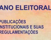 Ano eleitoral: matérias institucionais e suas regulamentações