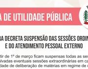 Câmara decreta suspensão das sessões ordinárias e atendimento pessoal externo