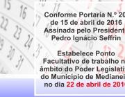 Câmara estabelece ponto facultativo no dia 22 de abril