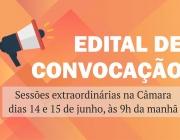 Edital de convocação para Sessão Extraordinária - deliberação de matérias com urgência